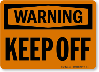 keep-off-warning-sign-s-2444